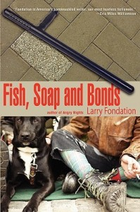 Fish Soap and Bonds by Larry Fondation