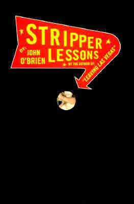 Stripper Lessons by John O'Brien